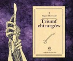 Triumf chirurgów, Jürgen Thorwald - audiobook na płycie CD mp3