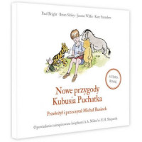 Nowe przygody Kubusia Puchatka, Kate Saunders, Brian Sibley, Jeanne Willis, Paul - audiobook CD mp3