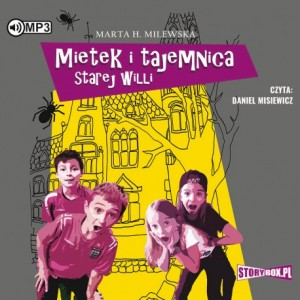 Mietek i tajemnica starej willi, Marta H. Milewska - audiobook CD mp3