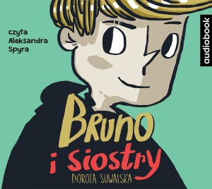 Bruno i siostry, Rafał  Skarżycki - audiobook CD mp3