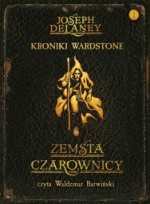 Kroniki Wardstone. Tom 1. Zemsta Czarownicy, Joseph Delaney - audiobook płyta CD - mp3