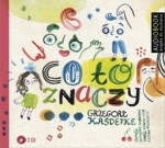 Co to znaczy? Grzegorz Kasdepke - audiobook płyta CD - mp3