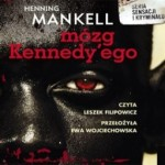 Mózg Kennedy'ego, Hanning Mankell - audiobook płyta CD - mp3