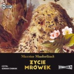 Życie mrówek, Maurice Maeterlinck - audiobook CD mp3