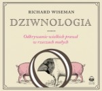 Dziwnologia, Richard Wiseman - audiobook płyta CD - mp3