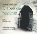 Diabelskie nasienie, Frances Reilly - audiobook płyta CD - mp3
