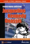 Jacqueline Kennedy Onassis, Sigrid Maria Grossing - audiobook płyty CD - audio