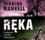 Ręka, Henning Mankell - audiobook płyta CD - mp3