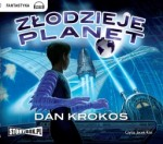 Złodzieje planet, Dan Krokos - audiobook płyta CD - mp3