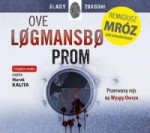 Prom, Ove Logmansbo pseud. Remigiusz Mróz - audiobook płyta CD mp3