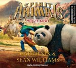 Spirit Animals. Tom 3. Więzy krwi, Garth Nix, Sean Williams - audiobook płyta CD mp3