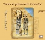 Tomek w grobowcach faraonów. Tom 9. Alfred Szklarski - audiobook CD mp3