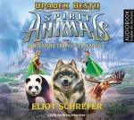 Spirit Animals. Upadek bestii. Tom 1. Nieśmiertelni strażnicy, Eliot Schrefer - audiobook płyta CD mp3