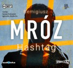 Hashtag, Remigiusz Mróz - audiobook CD mp3