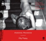 Anatomia. Monotonia, Edy Poppy - audiobook płyta CD - mp3