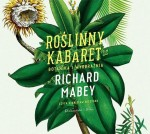 Roślinny kabaret, Richard Mabey - audiobook na płycie CD mp3