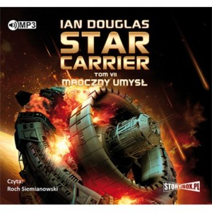 Star Carrier. Tom VII. Mroczny umysł, Ian Carrier - audiobook na płycie CD mp3