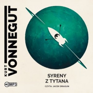 Syreny z Tytana, Kurt Vonnegut - audiobook CD mp3