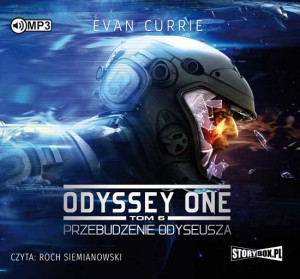 Odyssey One. Tom 6. Przebudzenie Odyseusza, Evan Currie - audiobook CD mp3