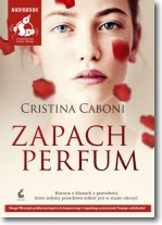 Zapach perfum, Cristina Caboni - audiobook płyta CD mp3
