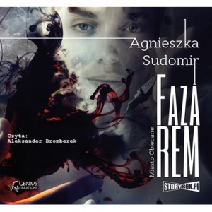 Faza REM, Agnieszka Sudomir - audiobook CD mp3