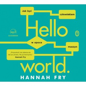 Hello world, Hanna Fry - audiobook CD mp3
