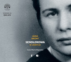 Sendlerowa w ukryciu, Anna Bikont - audiobook CD mp3