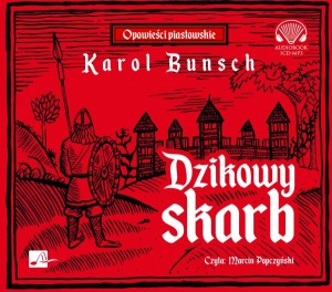 Dzikowy skarb, Karol Bunsch - audiobook CD mp3