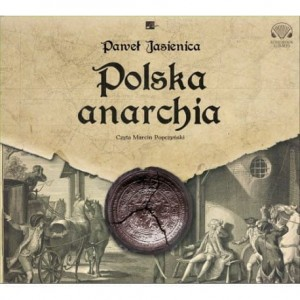 Polska anarchia, Paweł Jasienica - audiobook CD mp3