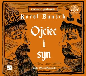 Ojciec i syn. Karol Bunsch - audiobook płyta CD mp3