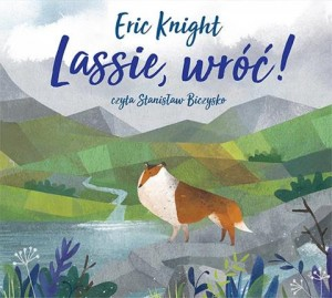 Lassie, wróć!, Eric Knight - audiobook CD mp3