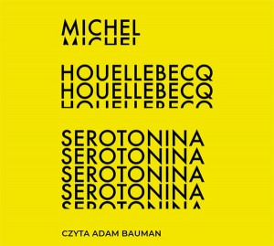 Serotonina, Michel Houellebecq - audiobook CD mp3