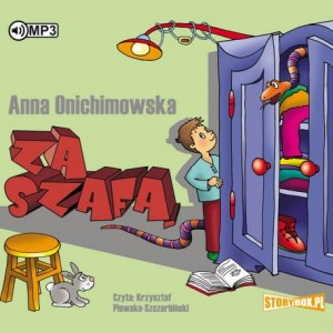 Za szafą, Anna Onichimowska - audiobook CD mp3