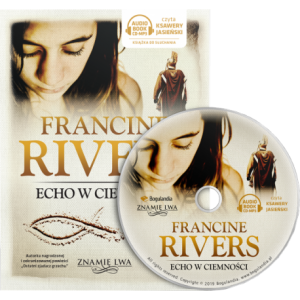 Echo w ciemności, tom II, Znamię lwa, Francine Rivers - audiobook CD mp3