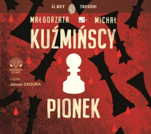 Pionek, Małgorzata i Michał Kuźmińscy - audiobook CD mp3