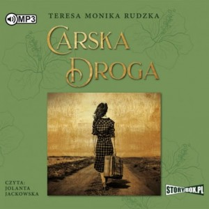 Carska Droga, Teresa Monika Rudzka - audiobook CD mp3