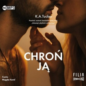 Chroń ją, K.A. Tucker - audiobook CD mp3