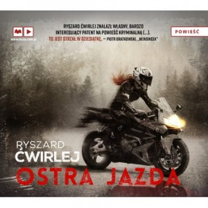 Ostra jazda, Ryszard Ćwirlej - audiobook CD mp3