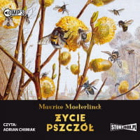 Życie pszczół, Maurice Maeterlinck - audiobook CD mp3