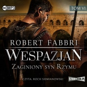 Wespazjan. Tom VI. Zaginiony syn Rzymu, Robert Fabbri - audiobook CD mp3