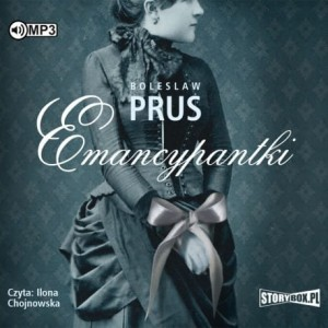 Emancypantki, Bolesław Prus - audiobook CD mp3
