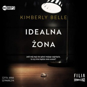 Idealna żona, Kimberly Belle - audiobook CD mp3