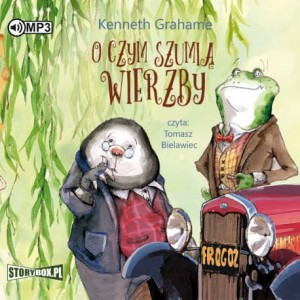 O czym szumią wierzby, Kenneth Grahame - audiobook CD mp3