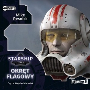 Starship. Tom 5. Okręt flagowy, Mike Resnick - audiobook CD mp3