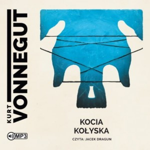 Kocia kołyska, Kurt Vonnegut - audiobook CD mp3