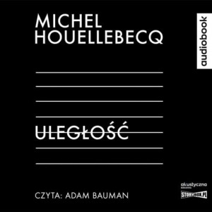 Uległość, Michel Houellebecq - audiobook CD mp3