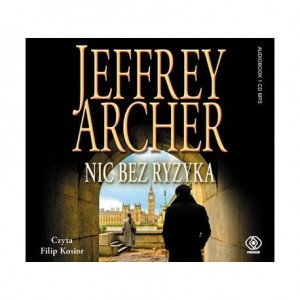 Nic bez ryzyka, Jeffrey Archer - audiobook CD mp3