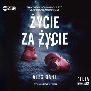 Życie za życie, Alex Dahl - audiobook CD mp3