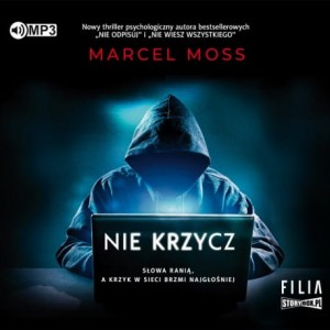 Nie krzycz, Marcel Moss - audiobook CD mp3