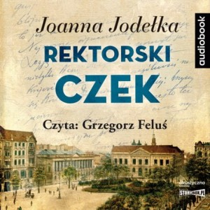 Rektorski czek, Joanna Jodełka - audiobook CD mp3